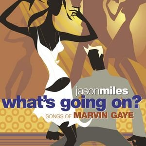 Image for 'What's Going On? Songs Of Marvin Gaye'