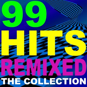 Image for '99 Hits Remixed – The Collection + Bonus Tracks'