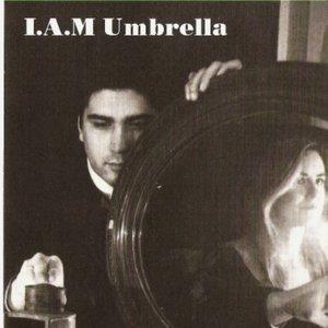 Image for 'I.A.M. Umbrella'