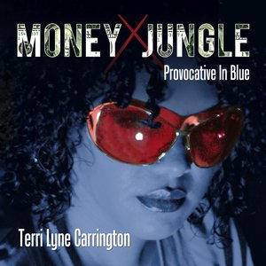 Image for 'Money Jungle: Provocative In Blue'