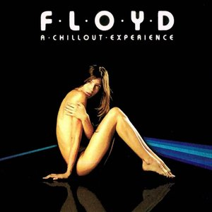 Image for 'Floyd: A Chillout Experience'