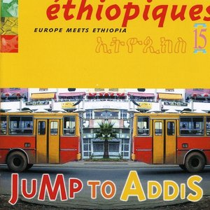 Image for 'Ethiopiques 15, Europe mix ethiopia, jump to Addy'
