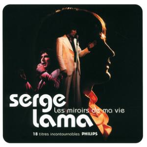 Serge lama lyrics song meanings videos full albums for Miroir lyrics