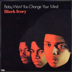 Image for 'Baby, Won't You Change Your Mind'