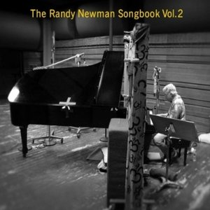 Image for 'The Randy Newman Songbook Vol. 2'
