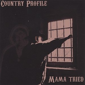 Image for 'Mama tried'