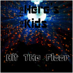 Image for 'Here's To The Kids!'