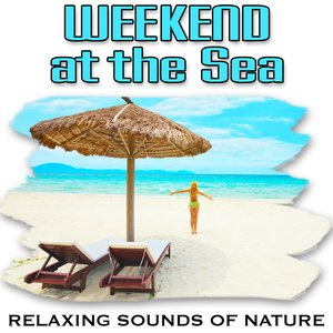 Image for 'Weekend at the Sea (Nature Sounds)'