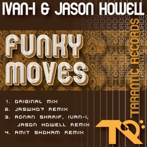 Image for 'Funky Moves (Adnan Sharif, Ivan-I & Jason Howell Remix)'