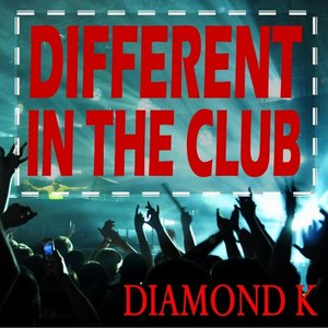 Image for 'Different in the Club'