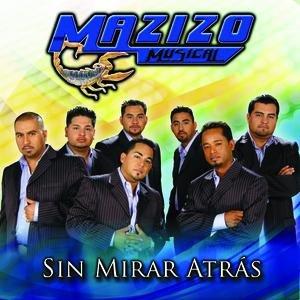 Image for 'Sin Mirar Atras'
