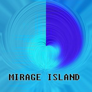 Image for 'Mirage Island'