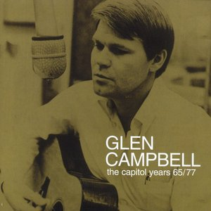 Imagem de 'Glen Campbell - The Capitol Years 1965 - 1977'