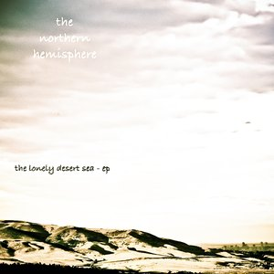 Image for 'The Lonely Desert Sea - EP'