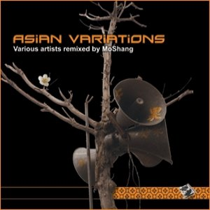 Imagem de 'Asian Variations - Various Artists Remixed by MoShang'