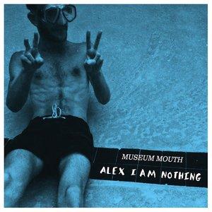 Bild für 'Alex I am Nothing'