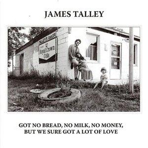 Imagem de 'Got No Bread, No Milk, No Money, But We Sure Got a Lot of Love'
