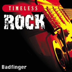 Image for 'Timeless Rock: Badfinger'