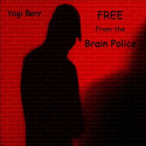 Image for 'Free From the Brain Police'