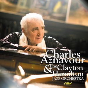 Image for 'Charles Aznavour And The Clayton-Hamilton Jazz Orchestra'