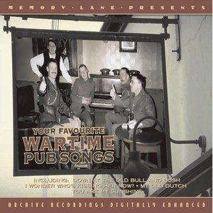 Image for 'Your Favourite Wartime Pub Songs'