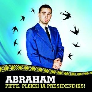 Image for 'Piffe, plekki ja presidendiks!'