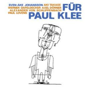 Image for 'Johansson Sven Ake Fuer Paul Klee'