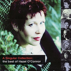 Image for 'A Singular Collection: the Best of Hazel O'Connor'