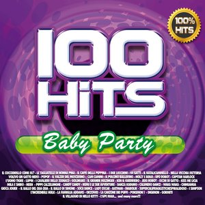Image for '100 Hits Baby Party'