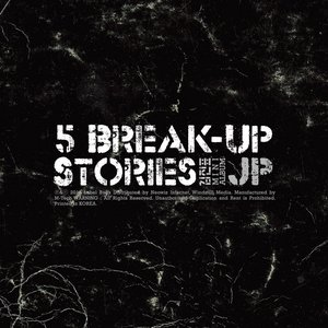 Image for '5 Break-Up Stories'