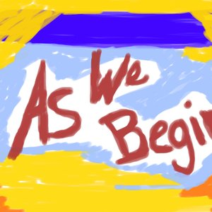 Image for 'As We Begin'