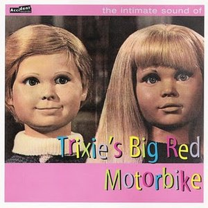 Image for 'The Intimate Sound Of Trixie's Big Red Motorbike'