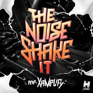 Image for 'The Noise Feat. Xamplify'