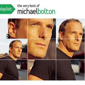 Immagine per 'Playlist: The Very Best Of Michael Bolton'