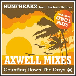 Image for 'Counting Down The Days [axwell mixes]'