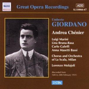Image for 'GIORDANO: Andrea Chenier (La Scala) (1928-1931)'