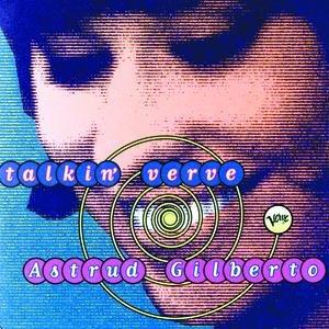 Image for 'Talkin' Verve: Astrud Gilberto'