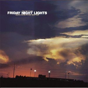 Bild för 'Friday Night Lights Soundtrack'