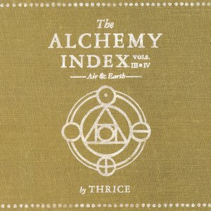 Image for 'The Alchemy Index: Vol. 3 & 4: Air & Earth'