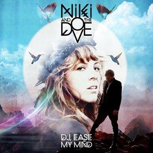 Image for 'DJ, Ease My Mind'