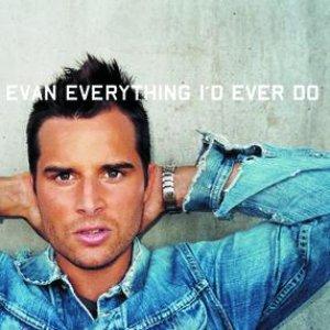 Immagine per 'Everything I'd Ever Do'