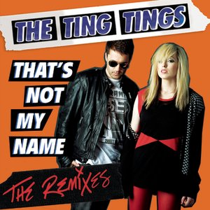 Image for 'That's Not My Name (Remix Bundle)'