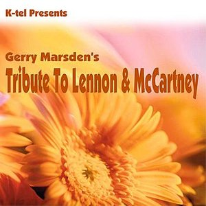 Image for 'K-tel Presents Gerry Marsden - Tribute To Lennon & McCartney'