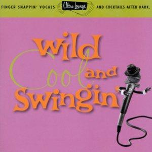 Image for 'Ultra-Lounge / Wild, Cool & Swingin'  Volume Five'