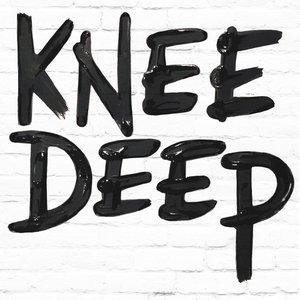 Bild für 'Knee Deep'