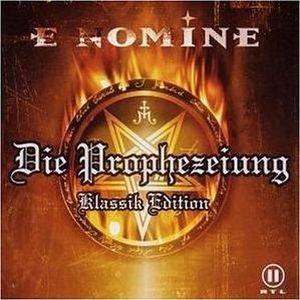 Image pour 'Die Prophezeiung: Klassik Edition'