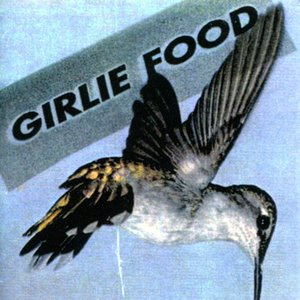 Image for 'Girlie Food'