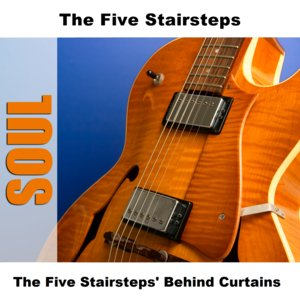 Imagen de 'The Five Stairsteps' Behind Curtains'