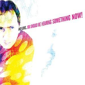 Imagen de 'You Should Be Hearing Something Now!'