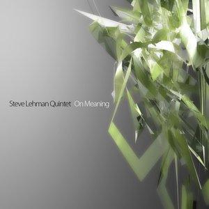 Image for 'Steve Lehman Quintet'